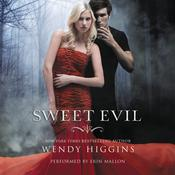 Sweet Evil Audiobook, by Wendy Higgins