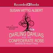 The Darling Dahlias and the Confederate Rose, by Susan Wittig Albert