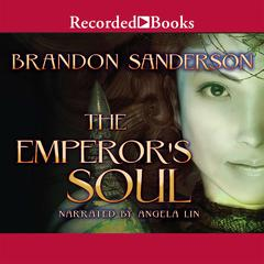 The Emperors Soul Audiobook, by Brandon Sanderson