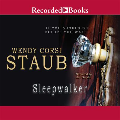 Sleepwalker Audiobook, by Wendy Corsi Staub