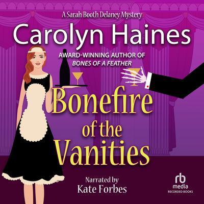 Bonefire of the Vanities Audiobook, by Carolyn Haines
