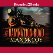 Damnation Road Audiobook, by Max McCoy