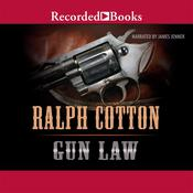 Gun Law Audiobook, by Ralph Cotton