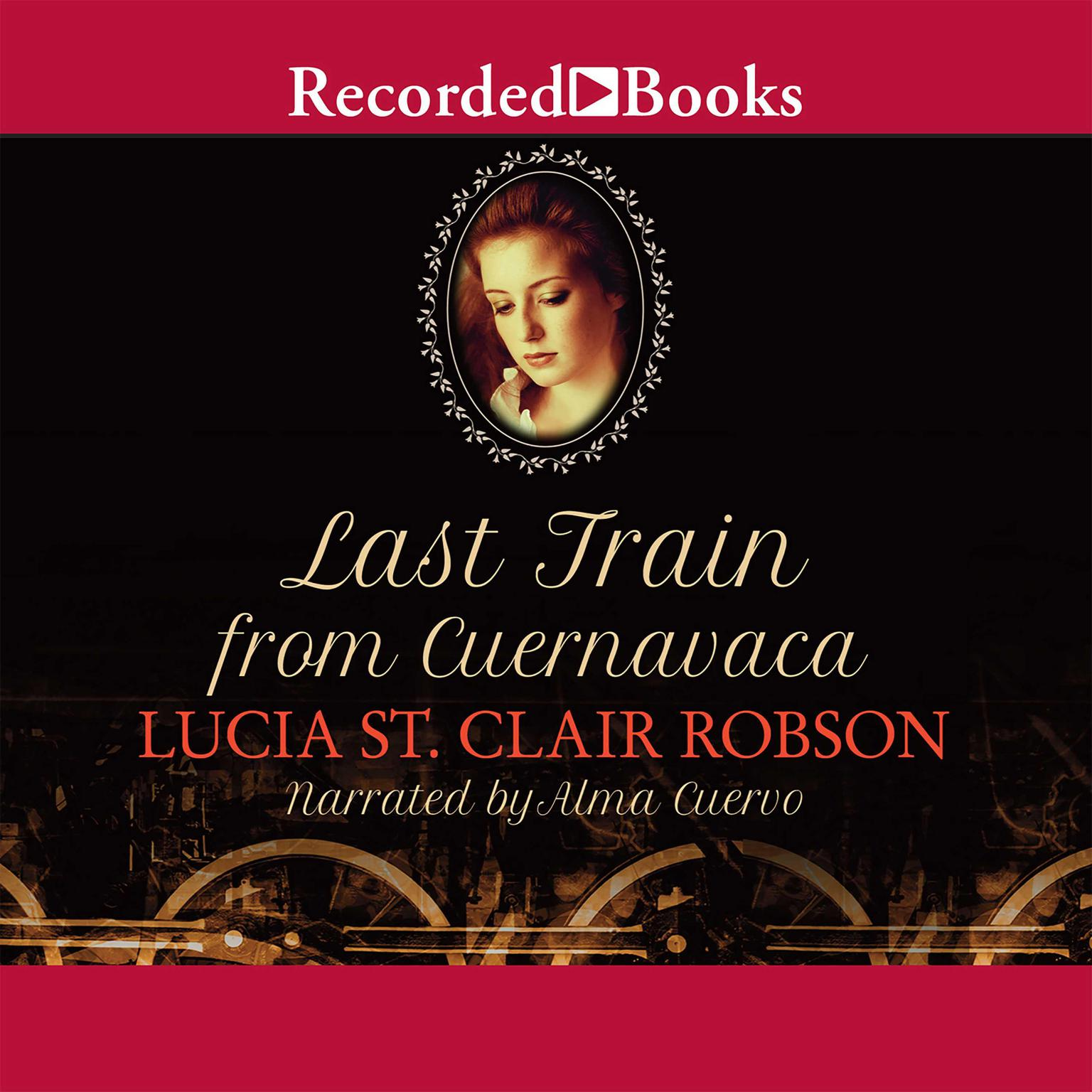 Printable Last Train from Cuernavaca Audiobook Cover Art
