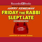 Friday the Rabbi Slept Late, by Harry Kemelman