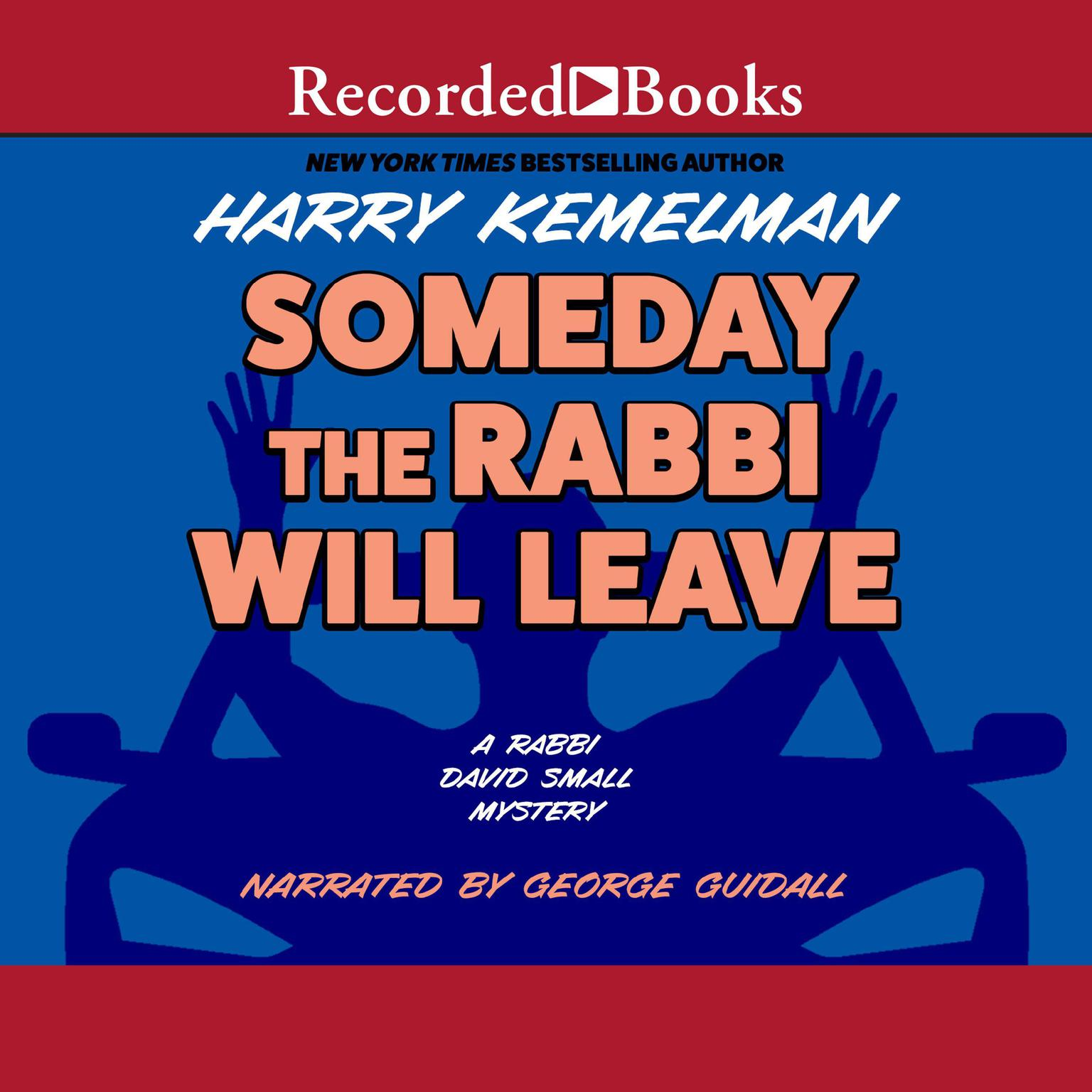 Printable Someday the Rabbi Will Leave Audiobook Cover Art