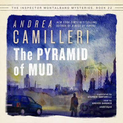 The Pyramid of Mud Audiobook, by Andrea Camilleri