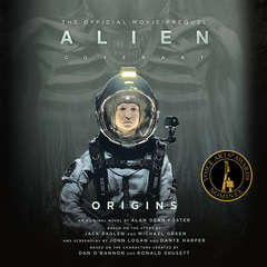Alien: Covenant Origins—The Official Movie Prequel Audiobook, by