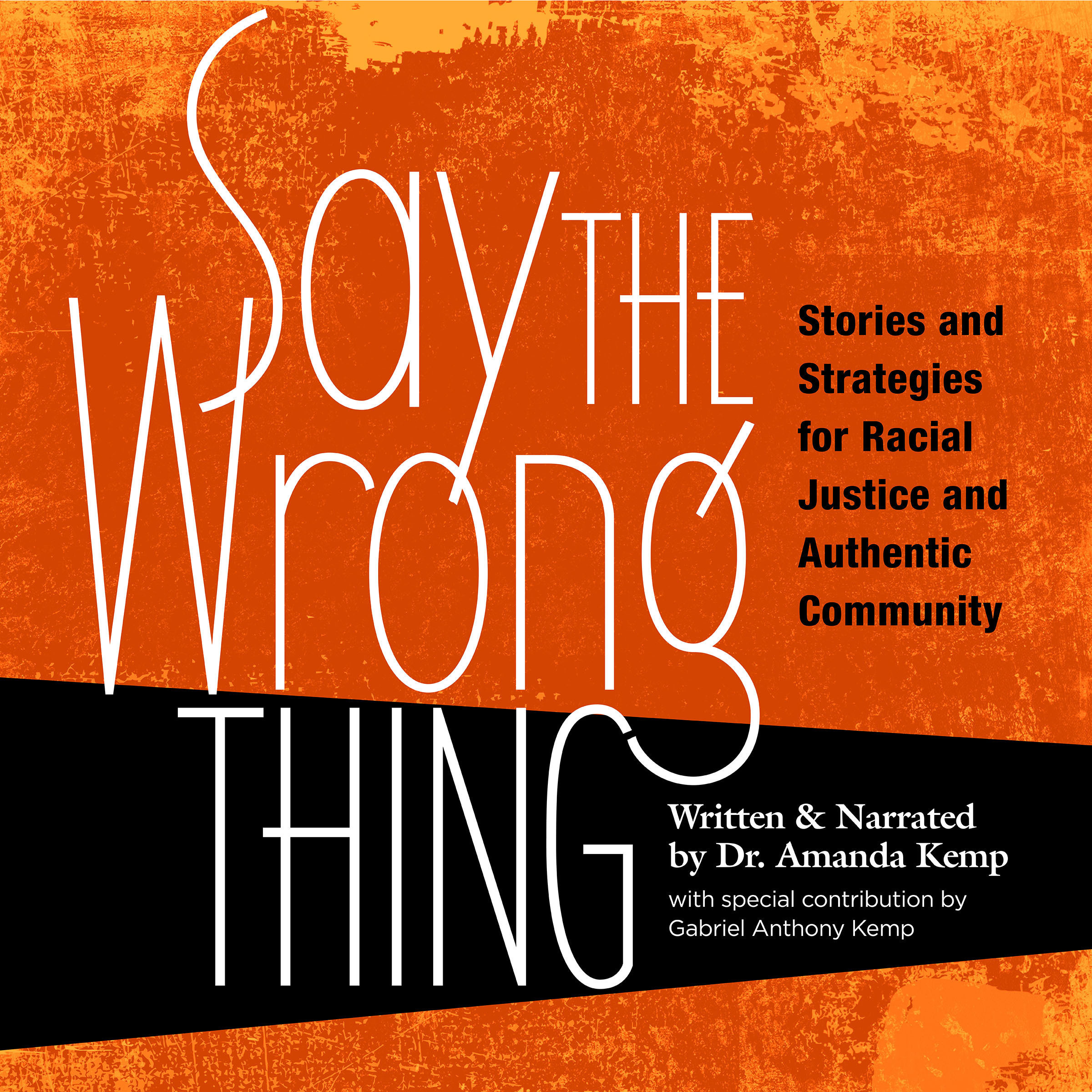 Printable Say The Wrong Thing Audiobook Cover Art