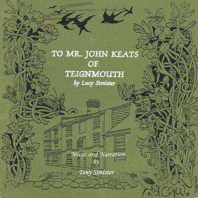 To Mr. John Keats of Teignmouth Audiobook, by Lucy Simister
