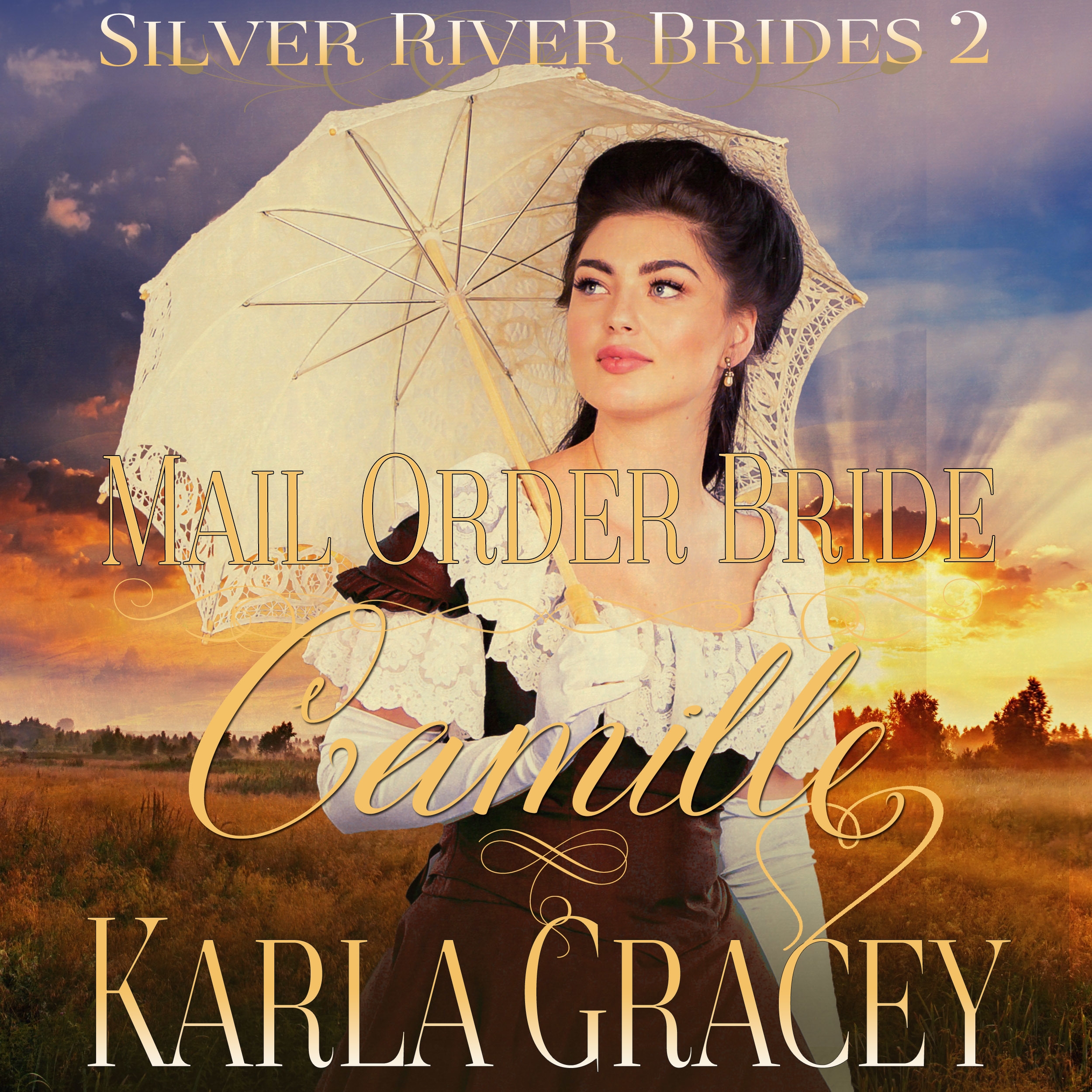 Printable Mail Order Bride Camille (Silver River Brides, Book 2) Audiobook Cover Art