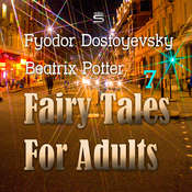 Fairy Tales for Adults Volume 7 Audiobook, by Fyodor Dostoyevsky