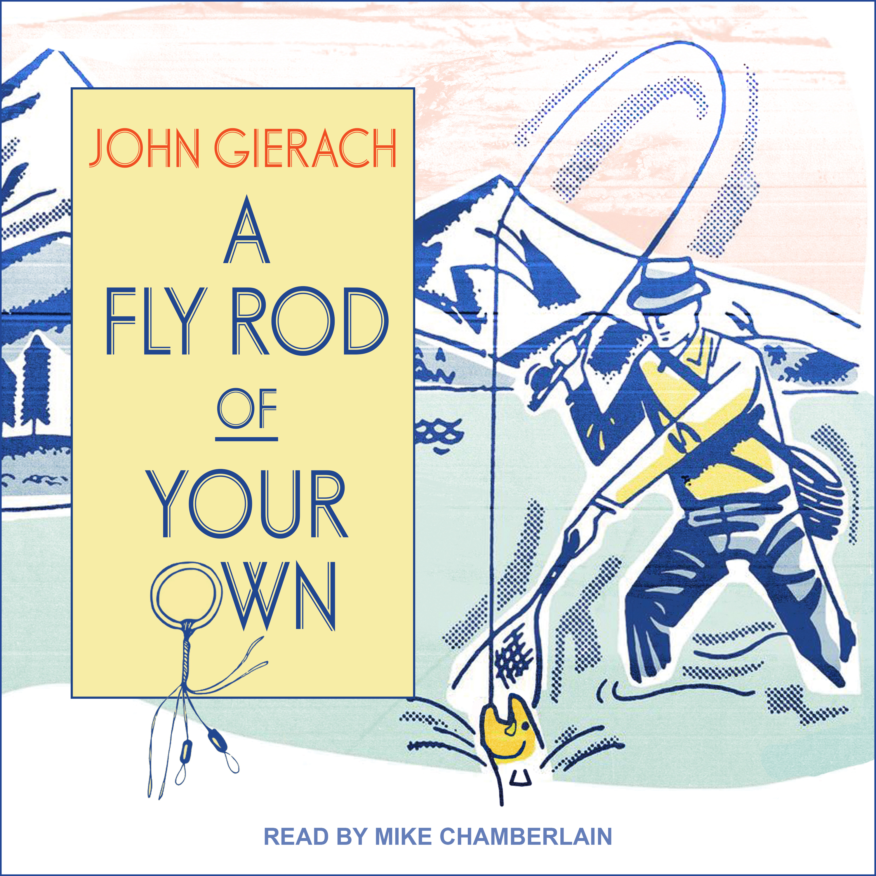 Printable A Fly Rod of Your Own Audiobook Cover Art