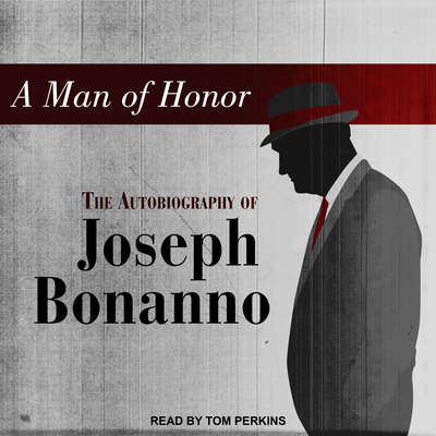 A Man of Honor Audiobook, by Joseph Bonanno