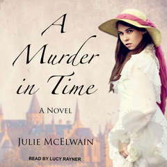 A Murder in Time: A Novel Audiobook, by Julie McElwain