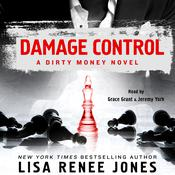 Damage Control: A Dirty Money Novel Audiobook, by Lisa Renee Jones