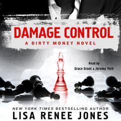 Damage Control: A Dirty Money Novel Audiobook, by Lisa Renee Jones