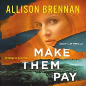 Make Them Pay, by Allison Brennan