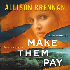 Make Them Pay Audiobook, by Allison Brennan