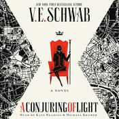 A Conjuring of Light: A Novel Audiobook, by V. E. Schwab