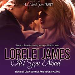 All You Need Audiobook, by Lorelei James