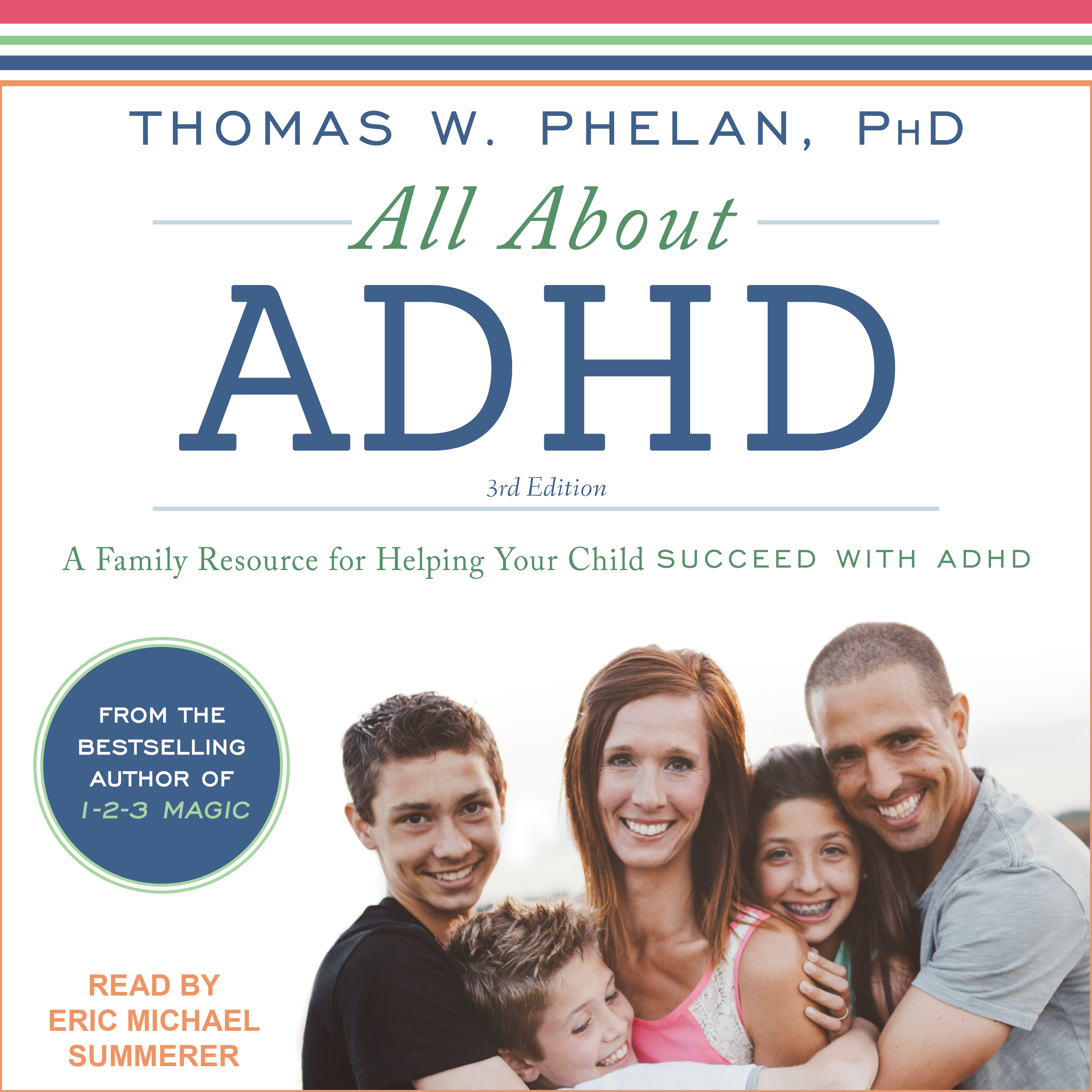 Printable All About ADHD: A Family Resource for Helping Your Child Succeed with ADHD Audiobook Cover Art