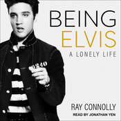 Being Elvis: A Lonely Life Audiobook, by Ray Connolly