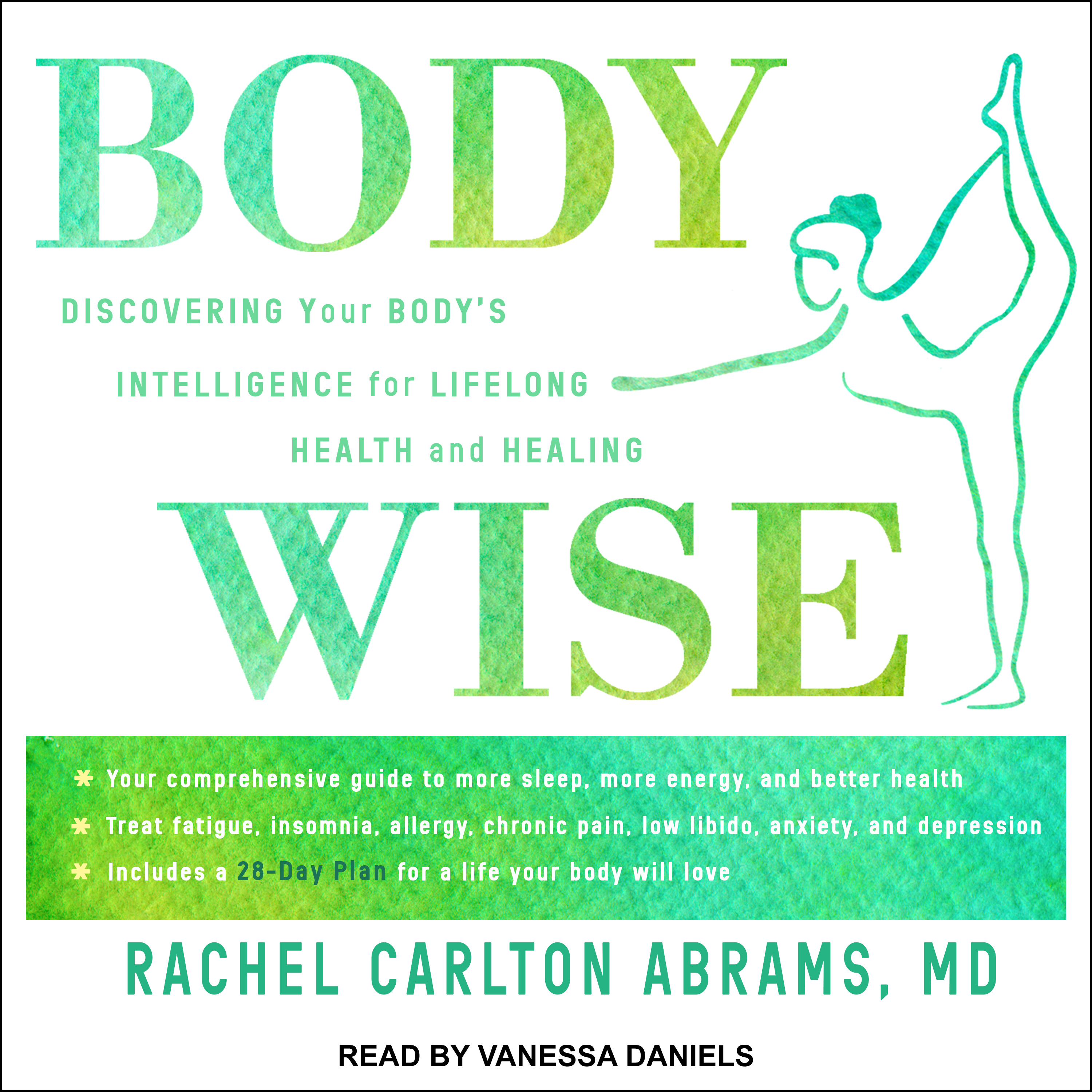 Printable BodyWise: Discovering Your Body'sIntelligence for Lifelong Health and Healing Audiobook Cover Art