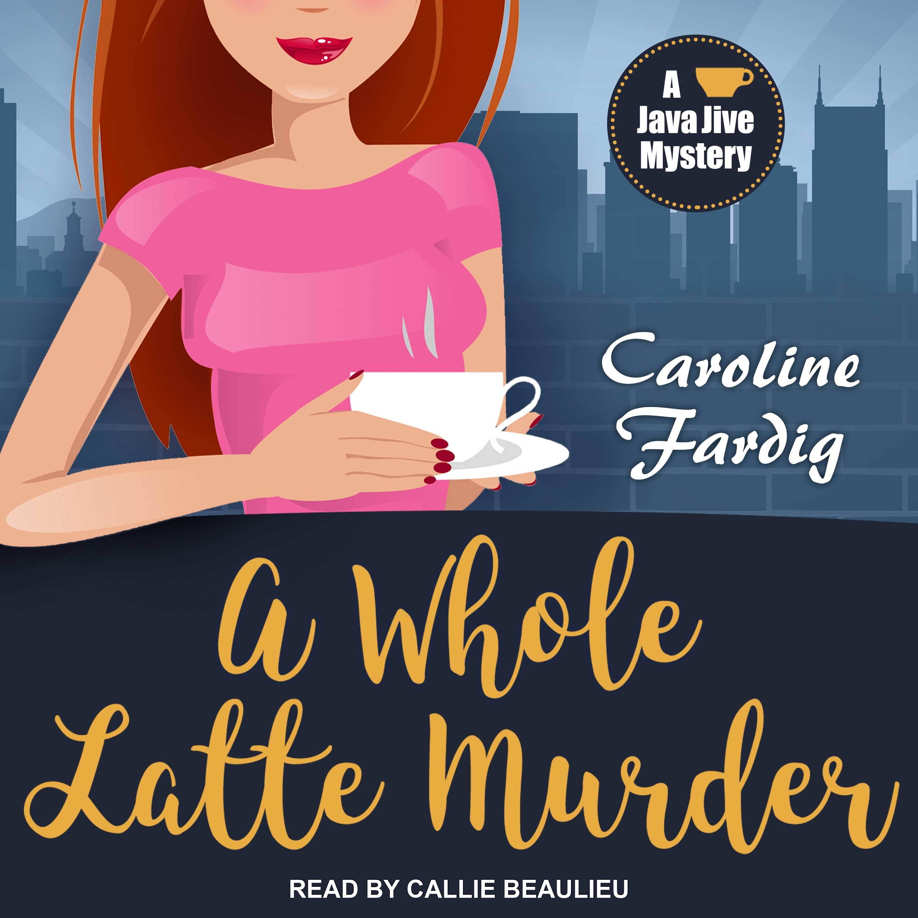 Printable A Whole Latte Murder Audiobook Cover Art