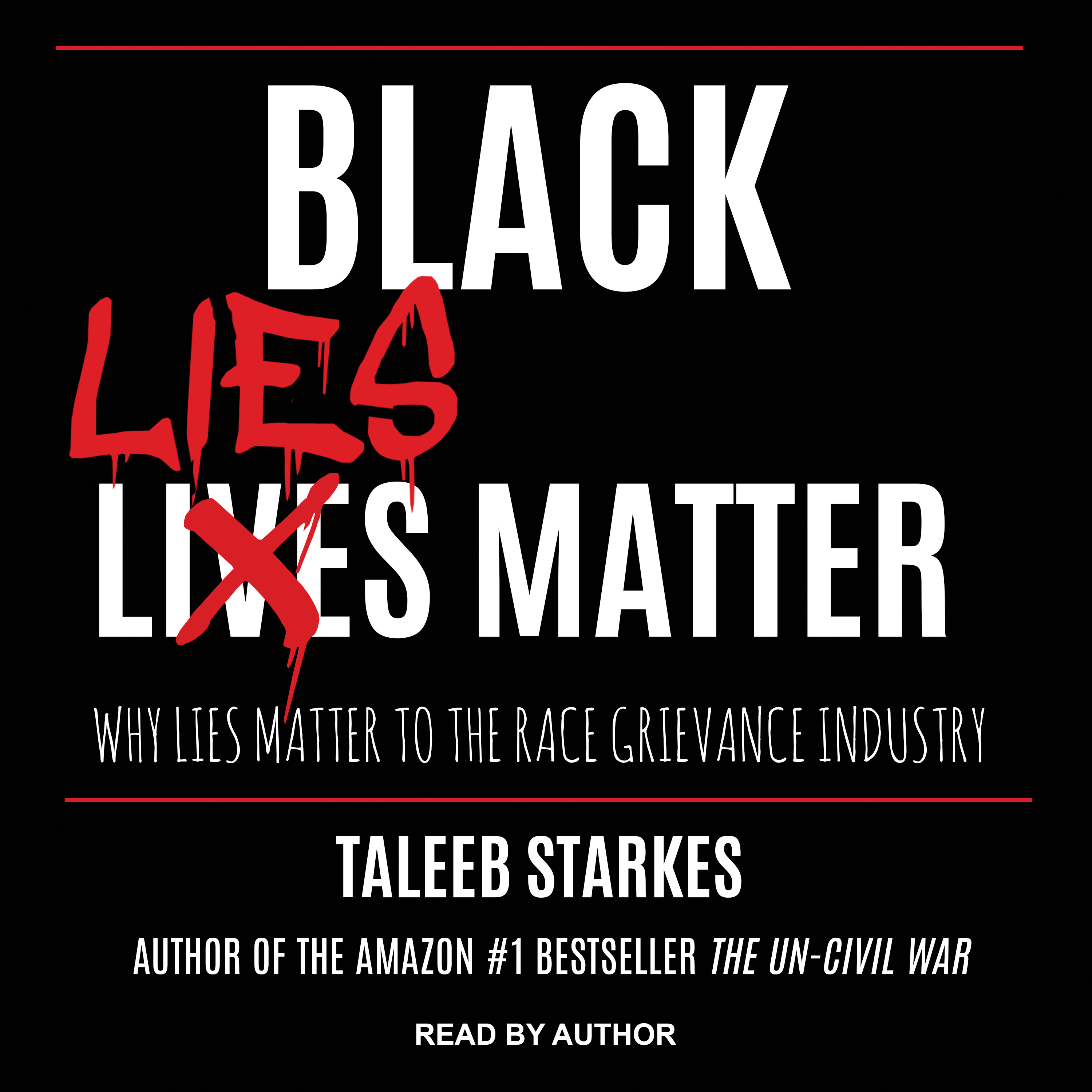 Printable Black Lies Matter: Why Lies Matter to the Race Grievance Industry Audiobook Cover Art