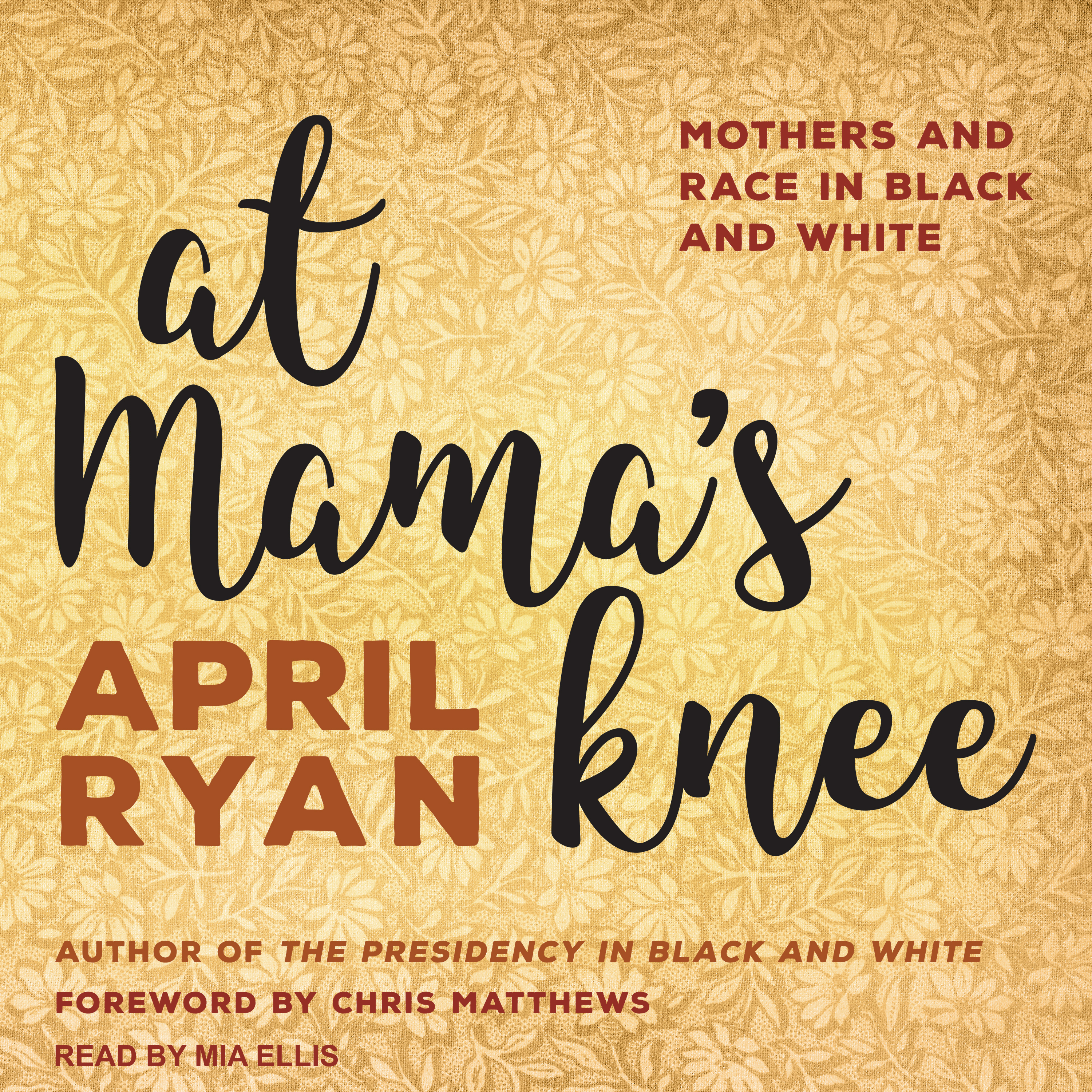 Printable At Mama's Knee: Mothers and Race in Black and White Audiobook Cover Art