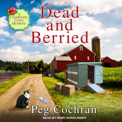 Dead and Berried Audiobook, by Peg Cochran