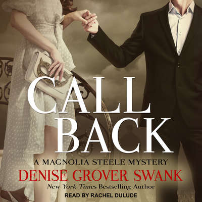 Call Back Audiobook, by Denise Grover Swank