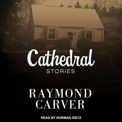 Cathedral Audiobook, by Raymond Carver