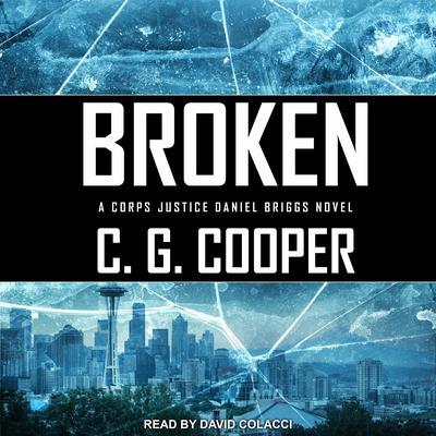 Broken Audiobook, by C. G. Cooper