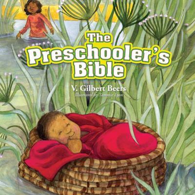 The Preschooler's Bible Audiobook, by V. Gilbert Beers
