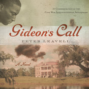 Gideon's Call: A Novel, by Peter Leavell
