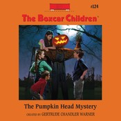 The Pumpkin Head Mystery, by Gertrude Chandler Warner