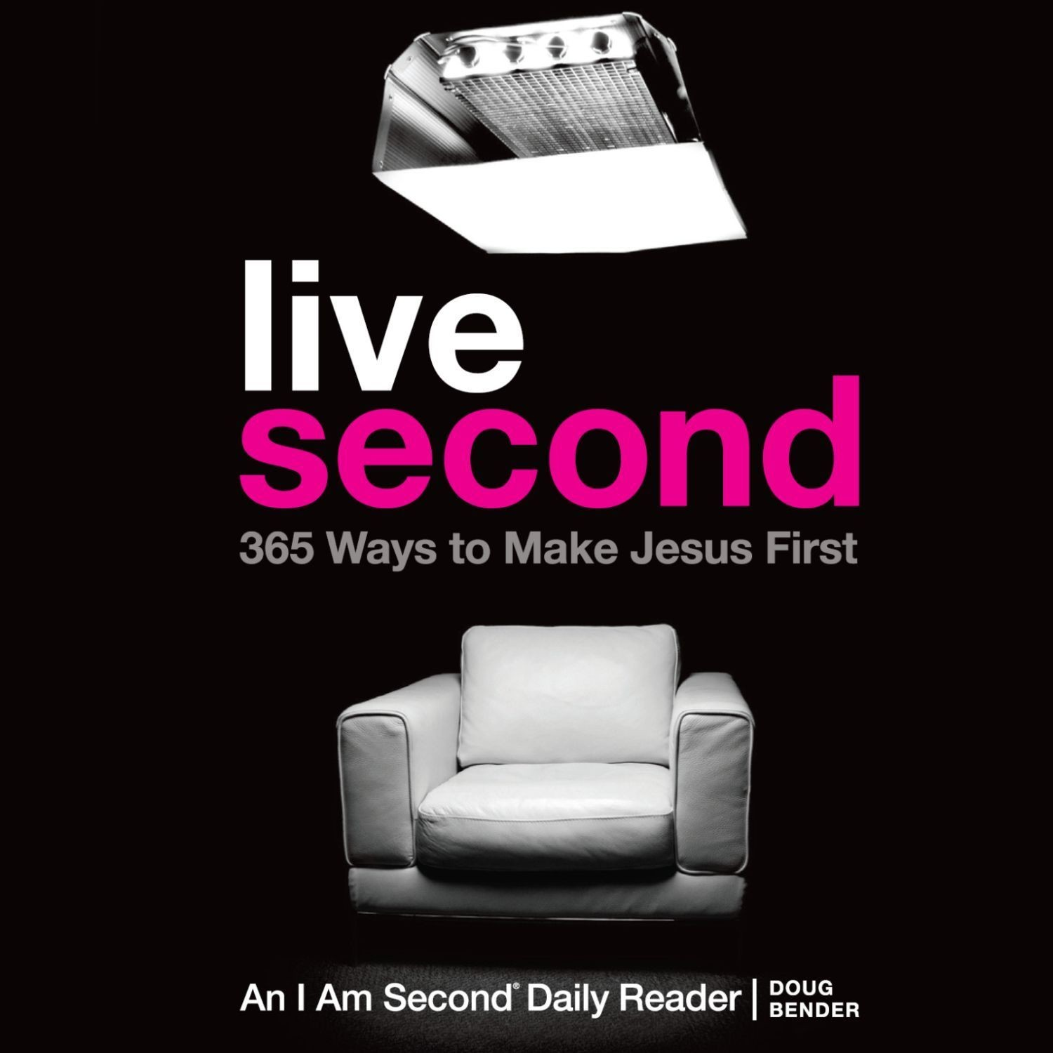 Printable Live Second: 365 Ways to Make Jesus First Audiobook Cover Art