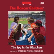 The Spy in the Bleachers Audiobook, by Gertrude Chandler Warner