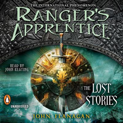 Rangers Apprentice: The Lost Stories Audiobook, by