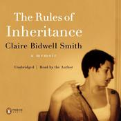 The Rules of Inheritance: A Memoir, by Claire Bidwell Smith