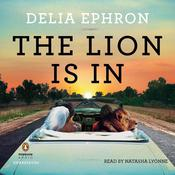 The Lion is In Audiobook, by Delia Ephron