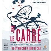 The Spy Who Came in From the Cold: A George Smiley Novel, by John le Carré