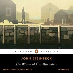 The Winter of Our Discontent Audiobook, by John Steinbeck