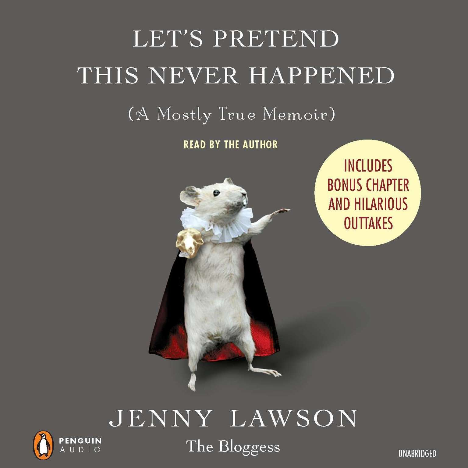 Printable Let's Pretend This Never Happened: A Mostly True Memoir Audiobook Cover Art