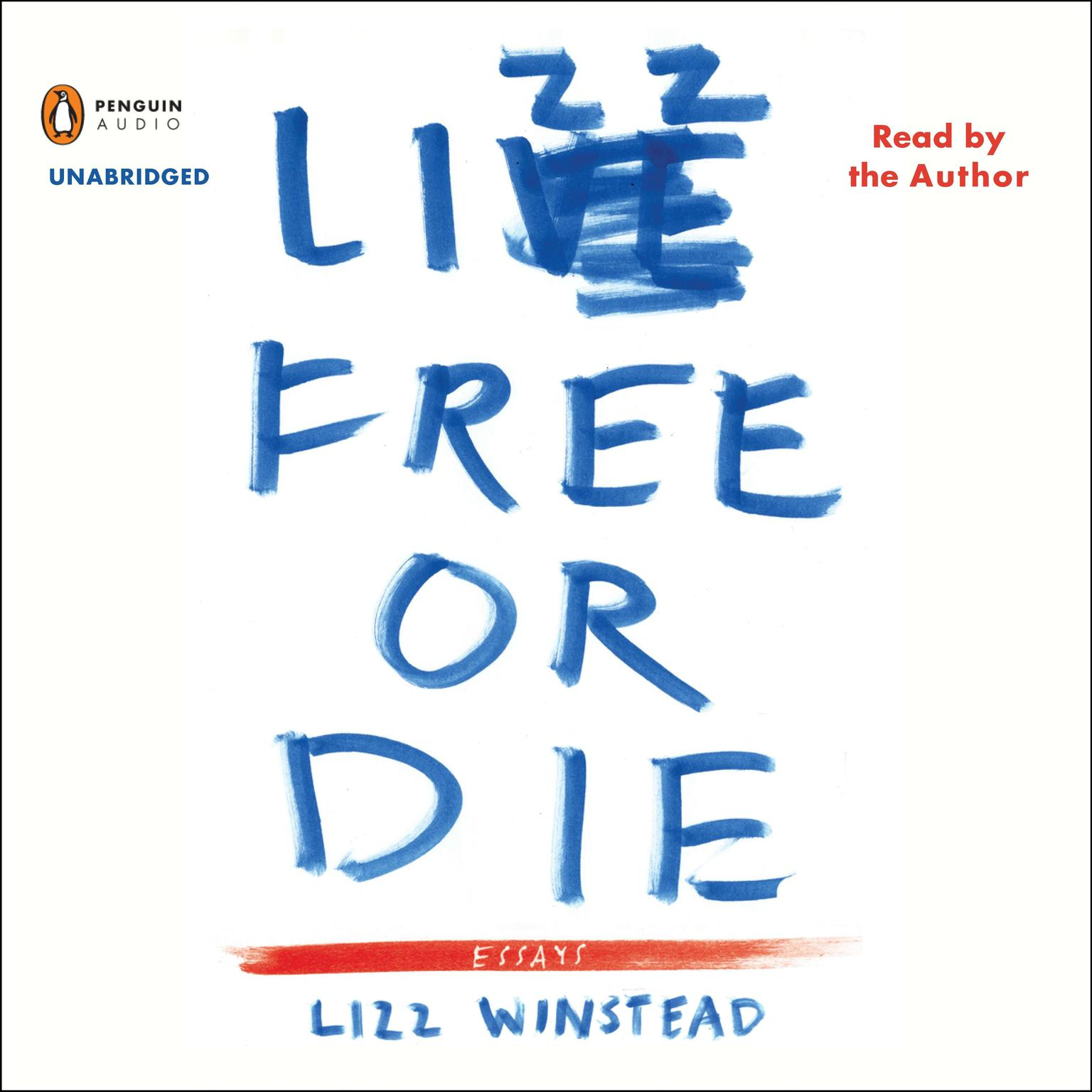 Printable Lizz Free or Die: Essays Audiobook Cover Art