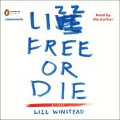 Lizz Free or Die: Essays, by Lizz Winstead