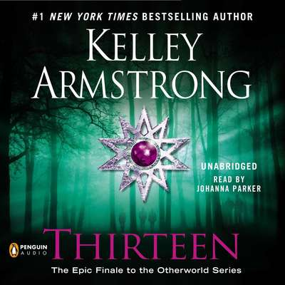 Thirteen Audiobook, by Kelley Armstrong