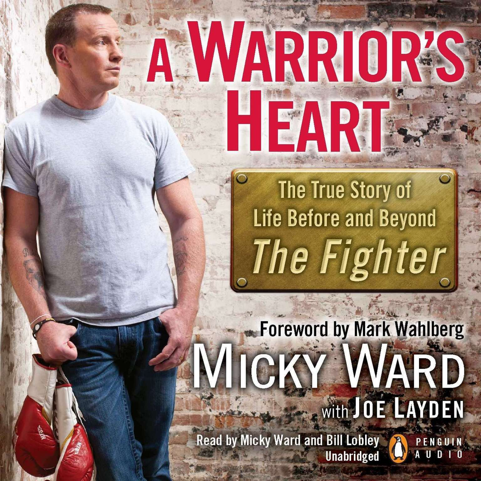 Printable A Warrior's Heart: The True Story of Life Before and Beyond The Fighter Audiobook Cover Art